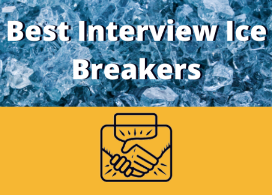 Best Interview Ice Breakers