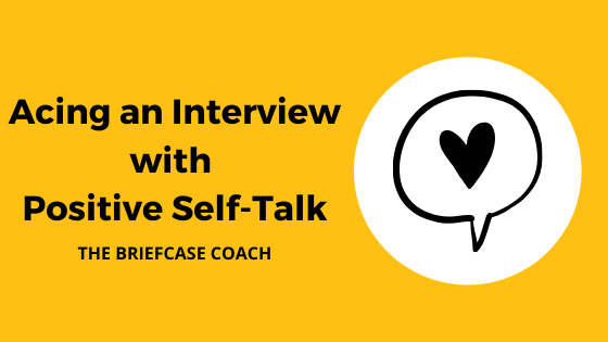 acing an interview with positive self-talk: article header
