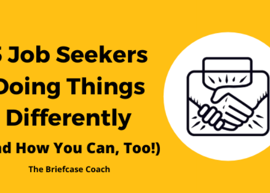 5 Job Seekers Doing Things Differently (And How You Can, Too!)