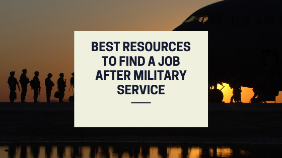 best resources to find a job after military service.