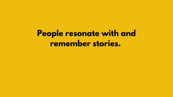 "When answering ""Tell me about yourself"", remember that people resonate with and remember stories."