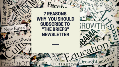 "7 Reasons Why You Should Subscribe to ""The Briefs"" Job Search Newsletter"
